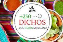 Frases y dichos Mexicanos