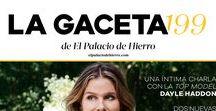 #GacetaPH 199 - El Palacio de Hierro / Disfruta contenidos increíbles y descubre las últimas tendencias en La Gaceta de El Palacio de Hierro