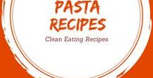 Clean Eating Pasta Recipes / Whole grain goodness paired with other clean ingredients makes everyone happy at dinner time.