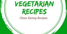 Clean Eating Vegetarian Recipes / Clean and healthy vegetarian recipes