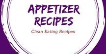 Clean Eating Appetizer Recipes / Start your meal off right with these healthy options!