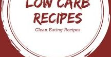 Clean Eating Low Carb Recipes / For healthy, low carb living.