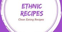 Clean Eating Ethnic Food Recipes / Yup! Clean Mexican food can not only be healthy, but just as delicious as the less healthier versions.