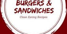Clean Eating Burgers & Sandwiches