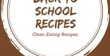 Back To School Recipes / Lunch ideas for the kids and more.