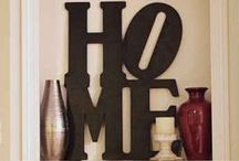 Home Sweet Home / by Jenna Roy
