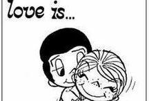 Love is... / Love is...  / by k c ♍