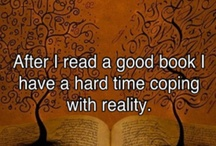 My Addiction / Books, books and more books!  Favorites, worthwhile reads and classics.  Just can't get enough books!