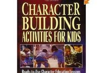 Character Education / by Penne Dicken