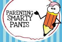 Parenting SMARTY PANTS / by Frances Barra