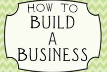 how to Build a Business / A great resource board on building a business.  EMPHASIS: Social media and e-commerce / by Frances Barra
