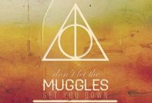 """ Don't let the muggles get you down..' / by Alex James"