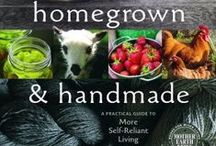 Sustainable Homestead / A board where innovation and determination help to create a lifestyle of self-sufficiency, self-reliance and eco-sustainability.