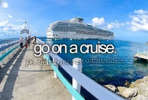 Cruising / A Cruise is the best way to see the WORLD.