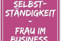 Selbstständigkeit - Frau im Business / Selbstständigkeit als Frau - Lady Boss - sein eigenes Ding machen. Existenzgründung. Von Zuhause Geld verdienen, Nebenjob von Zuhause, von Zuhause arbeiten. Nebenjob Ideen. Für mehr Motivation, Erfolg, Produktivität, Selbstmanagement ohne Selbstzweifel, Zeitmanagement, Energiemanagement, Tipps für selbstständige Frauen, Home Business, Mompreneur, girl boss, Heimarbeit, Business Frauen, Geschäftsideen von Zuhause, Geschäftsideen für Frauen, Karriere machen, Erfolg vom Home Office