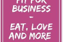 Fit for Business / Fit fürs Business - Aufräumen, Ordnung, Haushaltstipps, Kommunikation, Sprechtipps, weniger Stress, mehr Zeit, gesundes Essen, Trinken, Leben, Lieben, Lachen, Gesundheit, Fitness, Beauty, Sport, Rezepte, Entspannung und mehr. Eben alles was Frau so braucht