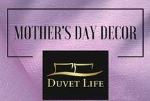 Mother's Day Decor / Get the best Decoration ideas to make your mom shine like a star on her day. Take advantage of our Mother's Day Big Sale choosing a special duvet set for her: http://duvetlife.com/collections/sale
