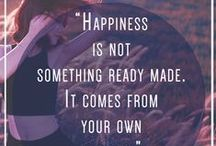 * Happiness * / What makes you happy?