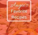 Angie's Favorite Recipes / Food that makes you go m-m-m-m!