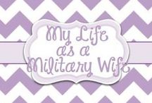 My life as a Military Wife / by Lori McKinzie