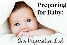 Preparing for Baby / by Latisha Sexton