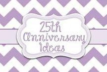 25th Anniversary ideas / by Lori McKinzie