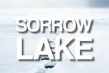 Sorrow Lake / The first March and Walker Crime Novel