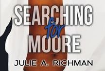 Searching for Moore / Home for fans of Searching for Moore ... fans of Schooner and Mia ...