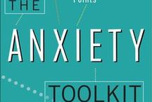 My Anxiety Book / The Anxiety Toolkit: Strategies for fine-tuning your mind and moving past your stuck points.