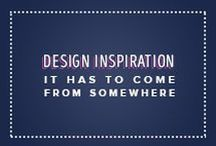Design Inspiration... It has to come from somewhere!