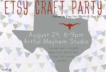 Etsy Craft Party 2012! / August 24, 2012. / by North Texas M.A.D.E.