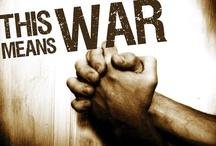 This Means War / Spiritual Warfare