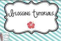 Blogging Tutorials / Tips for Blogging