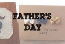 Father's Day / Celebrate a day that's all about Dad.
