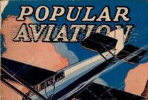Classic Covers / A look back at Flying Magazines's vintage covers starting from 1927.