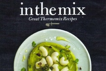 in the mix: Great Thermomix Recipes / Take your Thermomix cooking to the next level with this inspiring collection of more than 90 recipes from great chefs, food bloggers and Thermomix consultants. Recipes for all occasions – everything from breakfast to mid-week meals to dinner party extravaganzas.