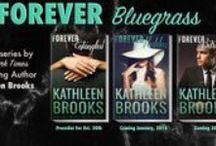 Books by Kathleen Brooks / Bluegrass trilogy, Bluegrass Brothers, Bluegrass Singles, Forever Bluegrass and Women of Power Series
