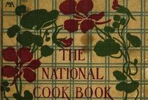 Cookery: Antique & Vintage Resources / Complete texts online, free of charge.