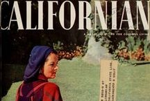 """The Californian / """"A Magazine Styled for Colorful Living""""  Published: 1946 - 1952, 56 issues.  Source: archive.org, from the collection of the California State Library."""