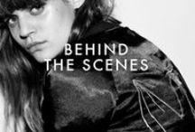 BEHIND THE SCENES / by Zoe Karssen