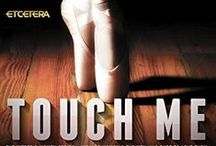 TOUCH ME / Book 2 of the INTREPID WOMEN series