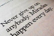 Inspirational Quotes / Sometimes you just gotta believe it.