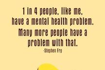 HEALTH: Mental Health / Let's end the stigma of mental illness. You can't empathize with that which you don't understand.