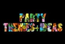party | themes + ideas