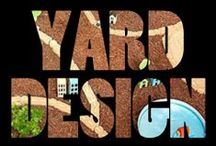 design | in the yard