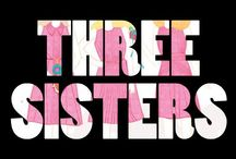 "medley | three sisters / ""You have the oldest with the humongous heart, the youngest who's fashionably pink, and me... adjectives are overrated."""
