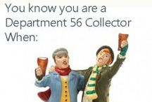 Department 56 Humor / Department 56 collectors are creative and enthusiastic people. Don't get between a collector and their village...