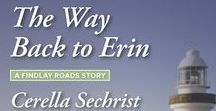 Novel | Findlay Roads Series / Findlay Roads series by @CerellaSechrist ||  Book #1: HARPER'S WISH || Book #2: A SONG FOR RORY || BOOK #3: THE WAY BACK TO ERIN Learn more at www.cerellasechrist.com #amreading #sweetromance #HarlequinHeartwarming