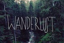 Wanderlust Adventurer / Wanderlust, adventure and travel. This is life's journey.