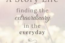 My Blog | A Story Life / A Story Life: Finding the Extraordinary in the Everyday